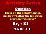 activity series8