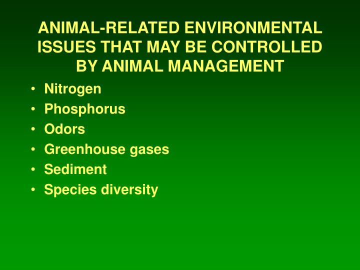 animal related environmental issues that may be controlled by animal management n.