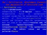 sec 1 fertilization development transport and implantation of fertilized ovum