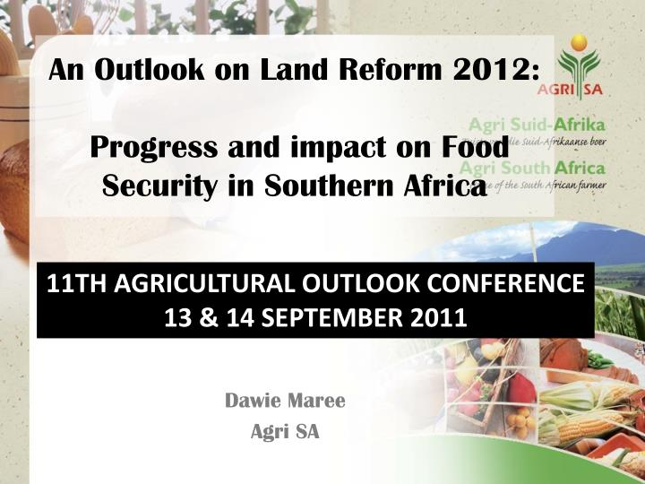 an outlook on land reform 2012 progress and impact on food security in southern africa n.