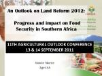 an outlook on land reform 2012 progress and impact on food security in southern africa