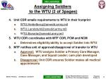 assigning soldiers to the wtu 2 of 3pages