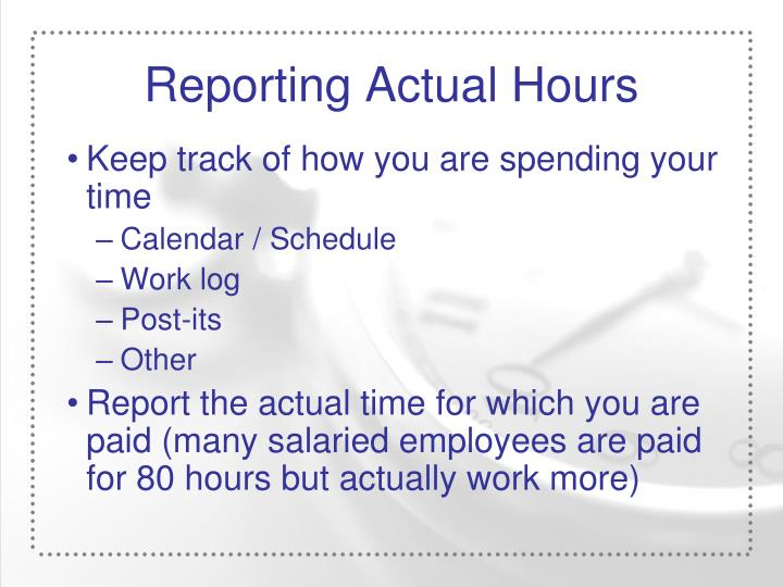 Reporting Actual Hours