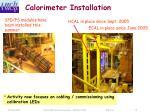 calorimeter installation