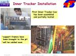 inner tracker installation
