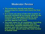 moderator review