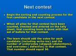 next contest