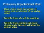 preliminary organizational work