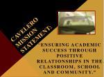 cavelero mission statement