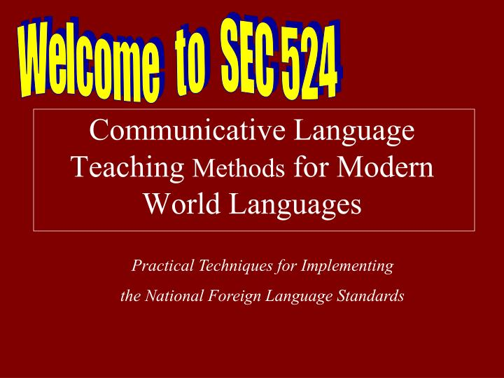 communicative language teaching methods for modern world languages n.