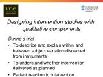 designing intervention studies with qualitative components1
