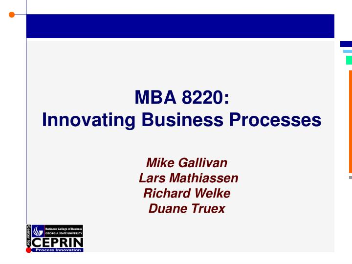 mba 8220 innovating business processes n.