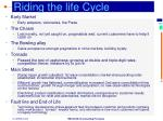riding the life cycle