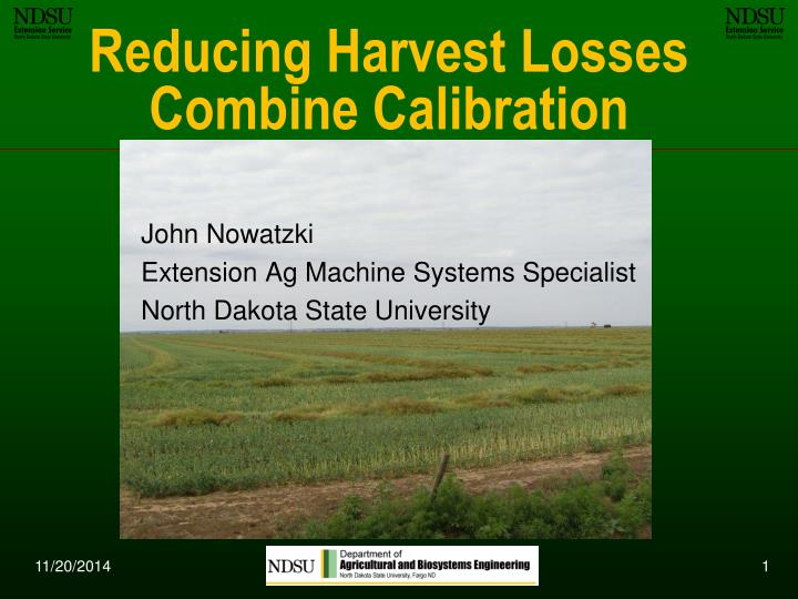 reducing harvest losses combine calibration n.