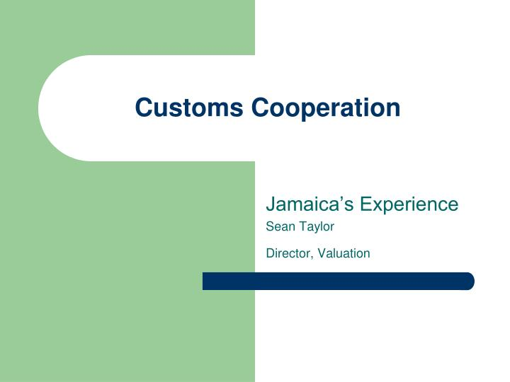 customs cooperation n.