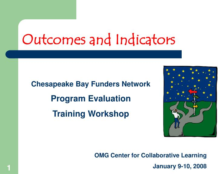Outcomes and Indicators