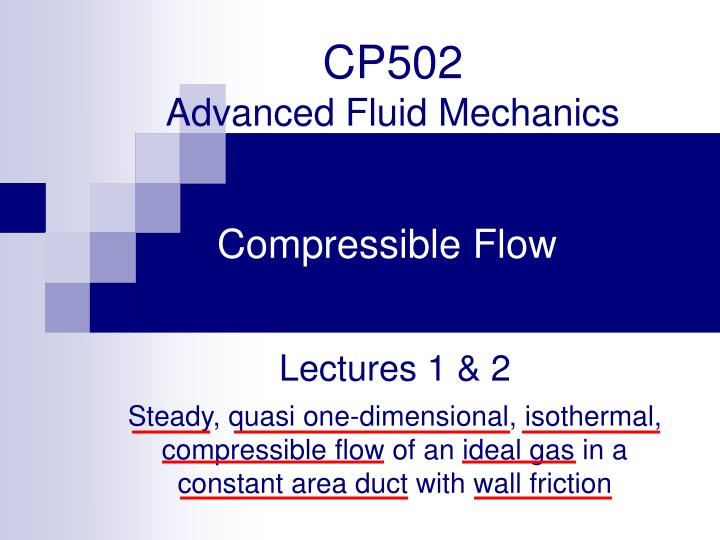 cp502 advanced fluid mechanics n.