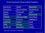 some eukaryotic gene finding programs