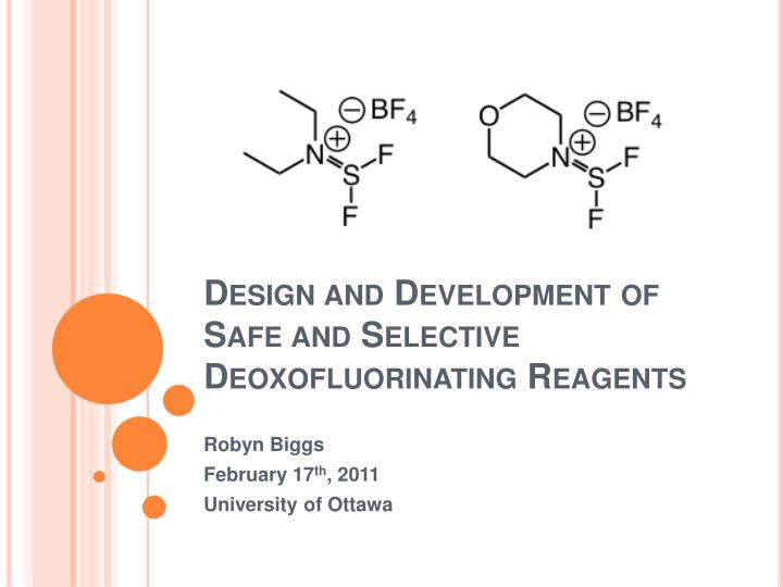 design and development of safe and selective deoxofluorinating reagents n.