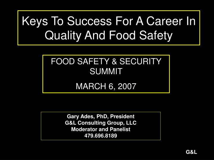 keys to success for a career in quality and food safety n.