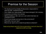 premise for the session