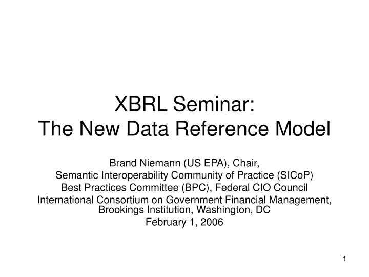 xbrl seminar the new data reference model n.
