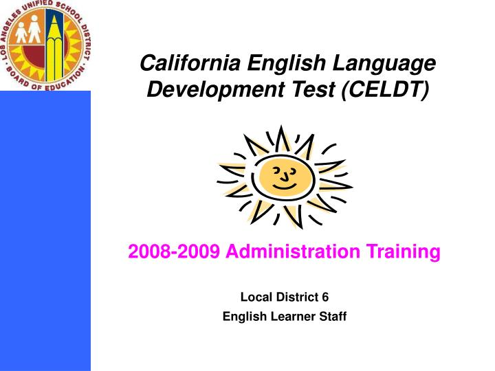 2008 2009 administration training local district 6 english learner staff n.