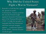 why did the united states fight a war in vietnam