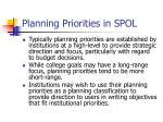 planning priorities in spol