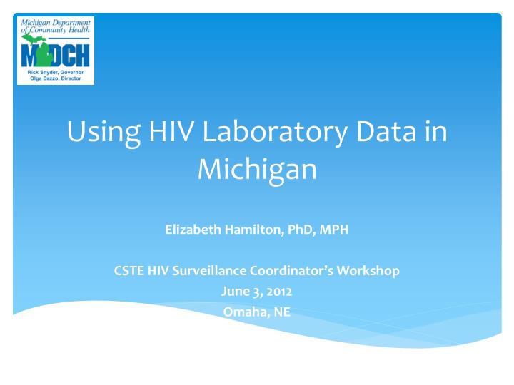 using hiv laboratory data in michigan n.