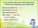 in our school there are many things to do i d like you to introduce your school life
