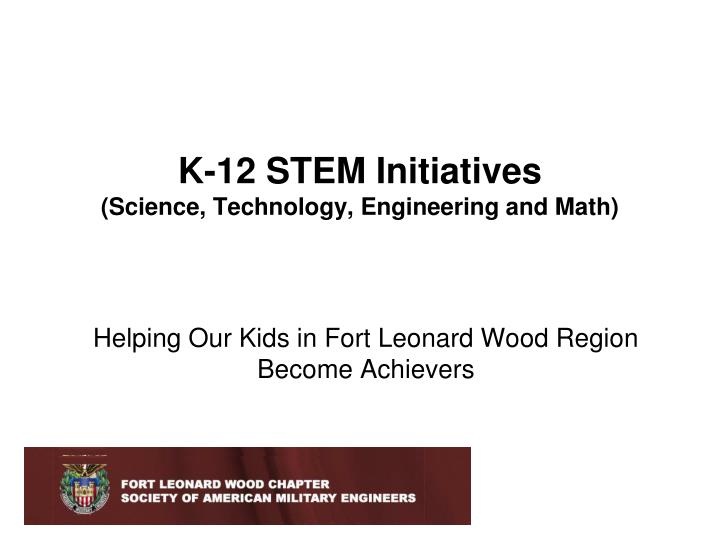 k 12 stem initiatives science technology engineering and math n.