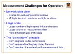 measurement challenges for operators