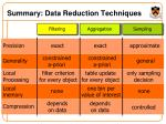 summary data reduction techniques
