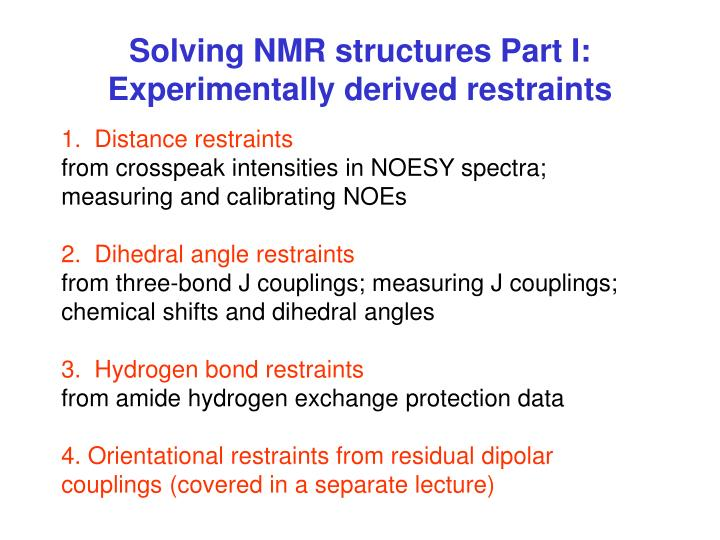 solving nmr structures part i experimentally derived restraints n.