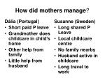 how did mothers manage