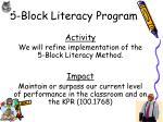 5 block literacy program