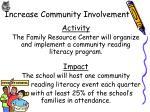 increase community involvement