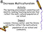 increase multiculturalism