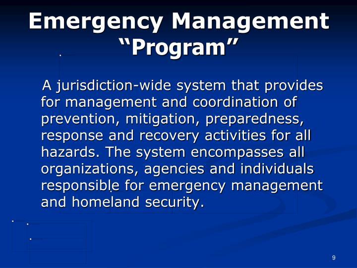 "Emergency Management """