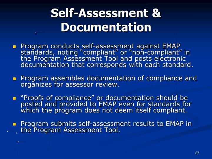 Self-Assessment & Documentation