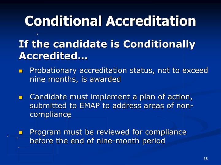 Conditional Accreditation