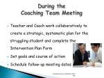 during the coaching team meeting