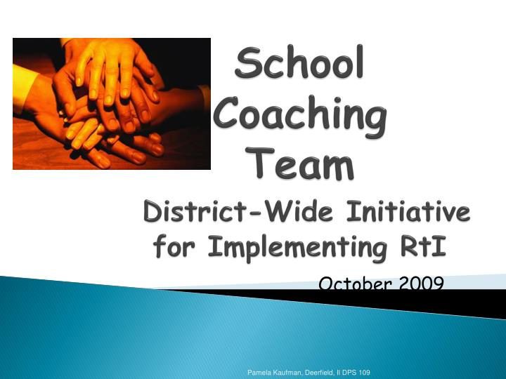 school coaching team district wide initiative for implementing rti n.