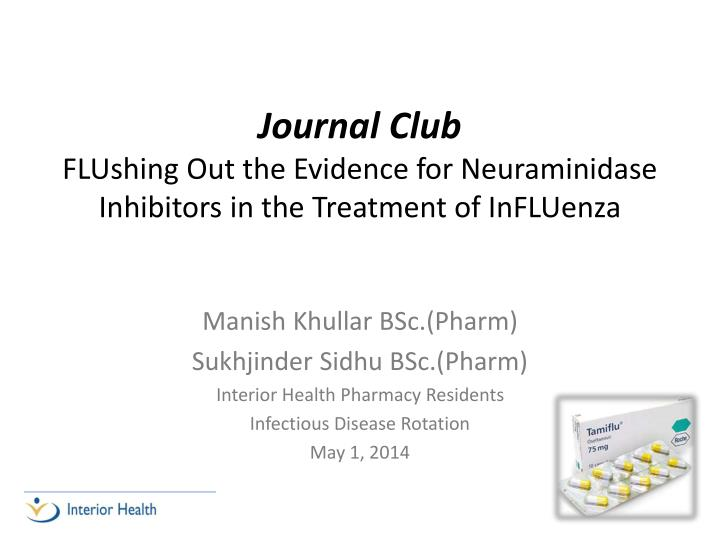 journal club flushing out the evidence for neuraminidase inhibitors in the treatment of influenza n.