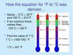 how the equation for f to c was derived