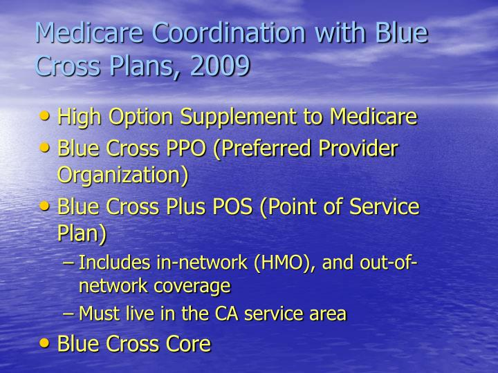 Medicare Coordination with Blue Cross Plans, 2009
