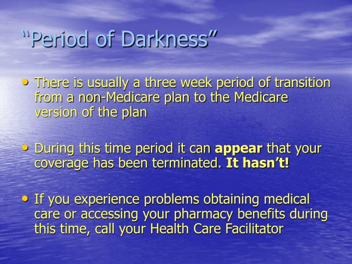 """Period of Darkness"""