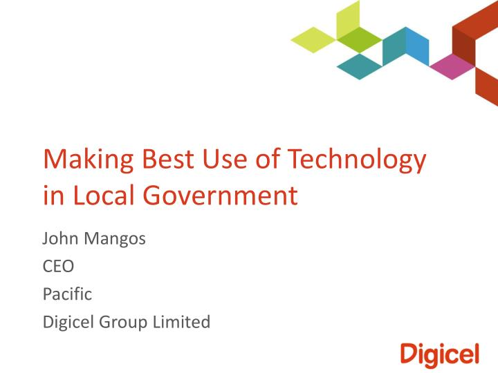 making best use of technology in local government n.