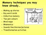 memory techniques you may know already